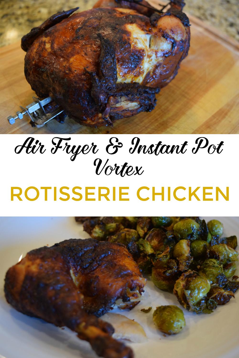 Instant Pot Vortex Rotisserie Chicken Instant Pot Cooking