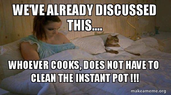 clean the instant pot meme funny