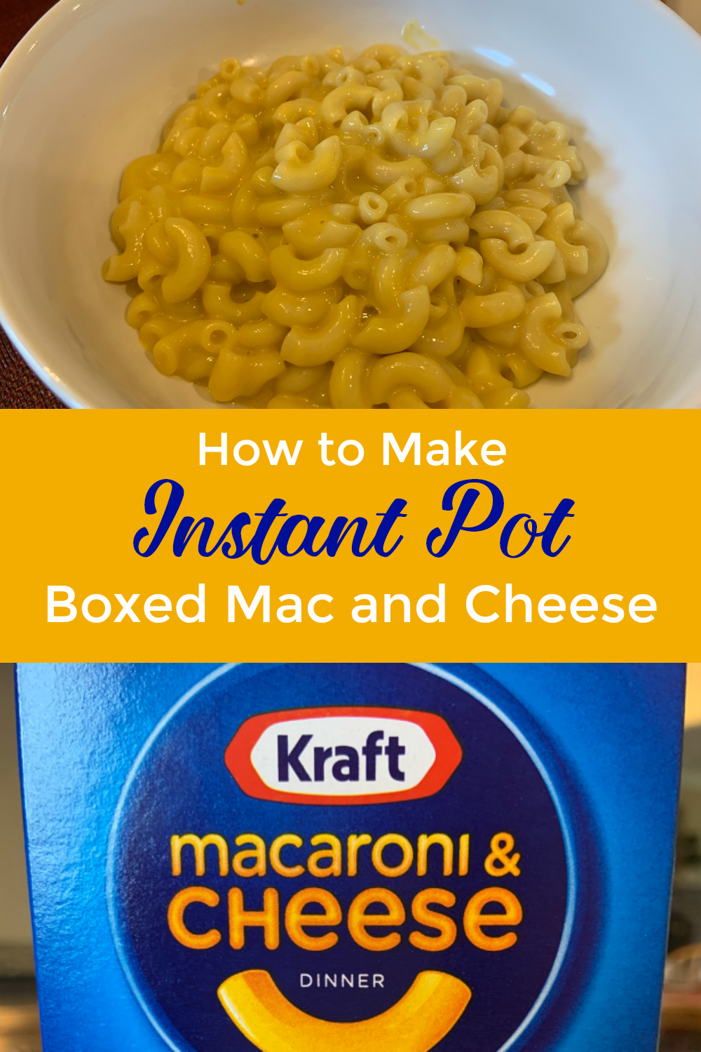 How to make instant pot kraft boxed mac and cheese