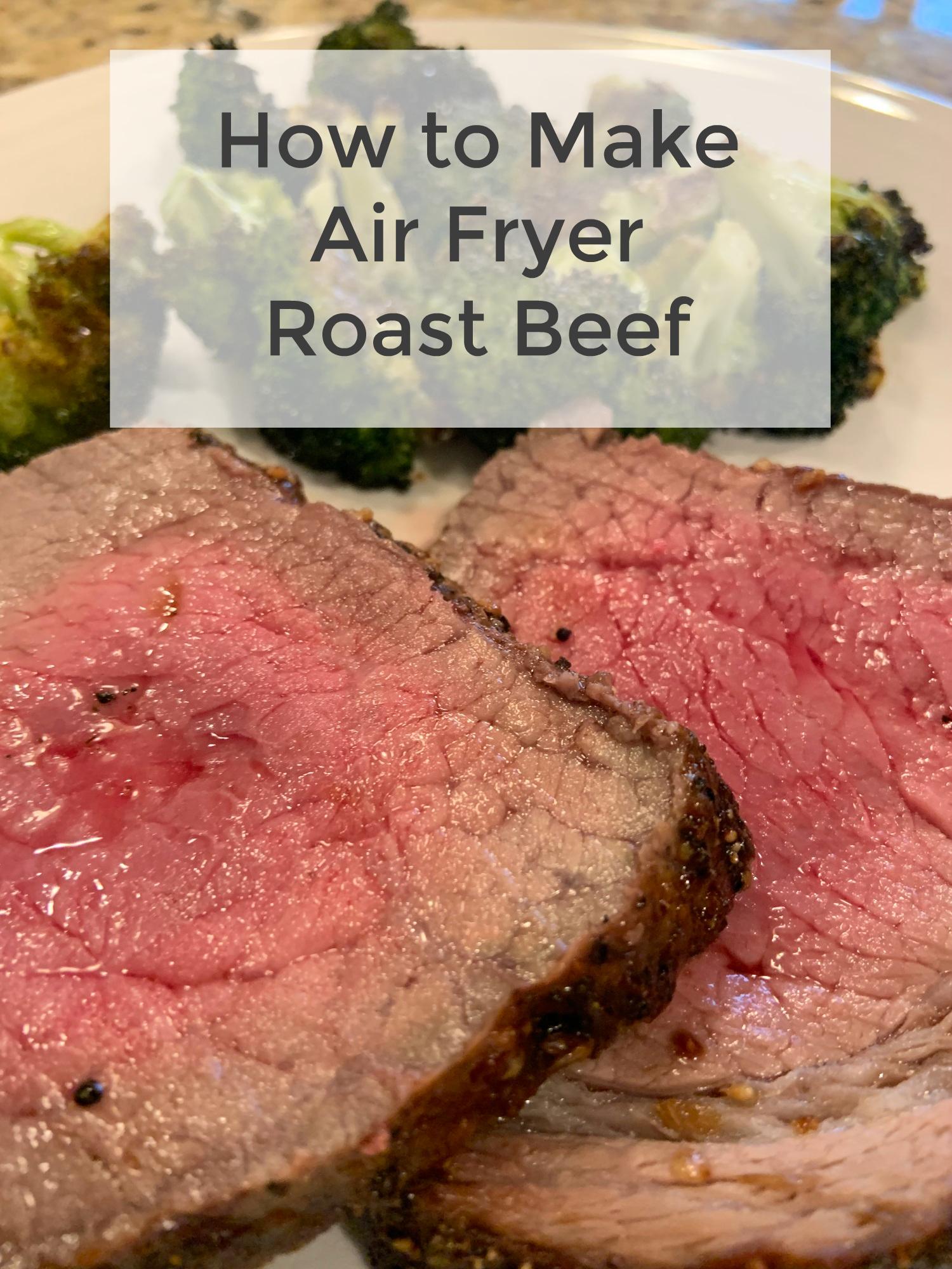 how to make air fryer roast beef