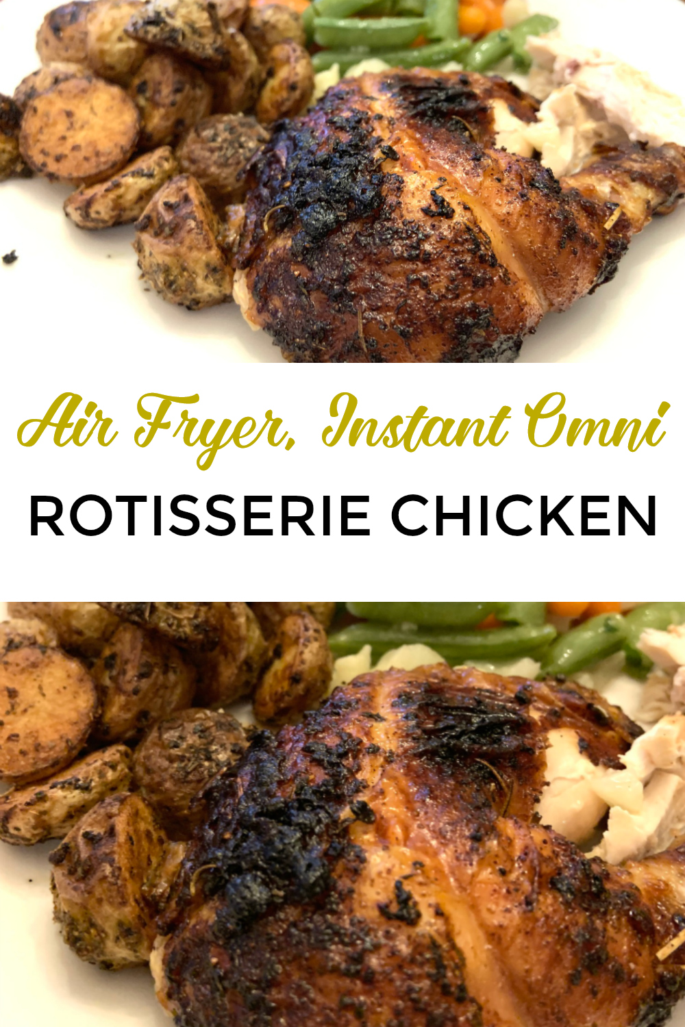 Air Fryer Rotisserie Chicken Instant Omni