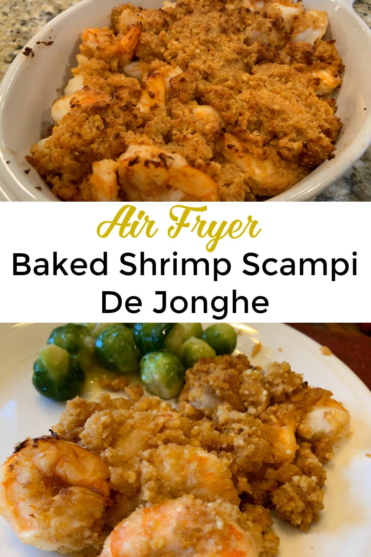 Air fryer baked shrimp scampi shrimp de jonghe