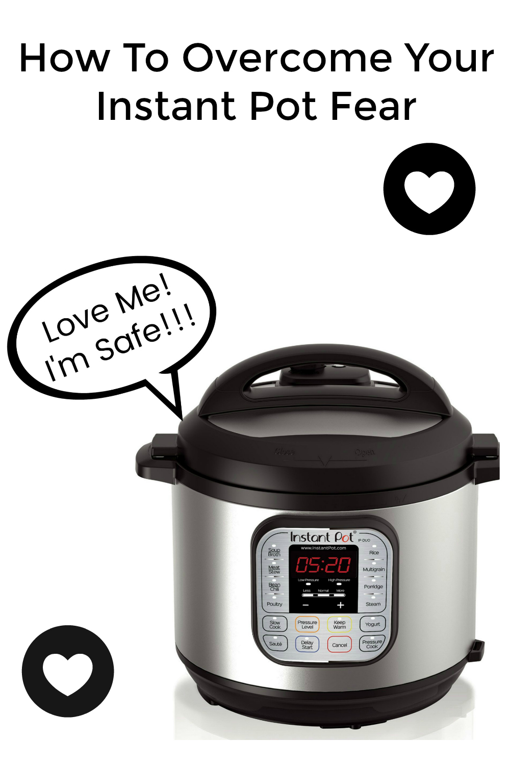 How to Overcome Instant Pot Fear